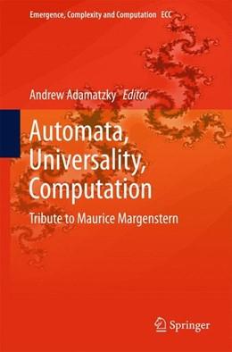 Abbildung von Adamatzky   Automata, Universality, Computation   2015   2014   Tribute to Maurice Margenstern