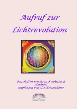 Abbildung von Kretzschmar | Aufruf zur Lichtrevolution | 1. Auflage | 2014 | beck-shop.de