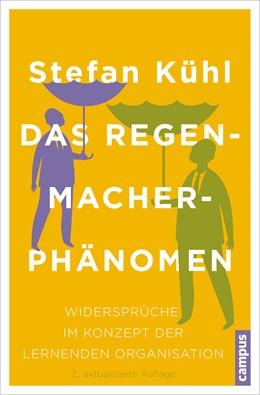 Abbildung von Kühl | Das Regenmacher-Phänomen | 2. Auflage | 2015 | beck-shop.de
