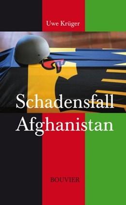Abbildung von Krüger | Schadensfall Afghanistan | 1. Auflage | 2014 | beck-shop.de