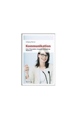 Abbildung von Mentzel | Kommunikation | 1. Auflage | 2007 | 50869 | beck-shop.de