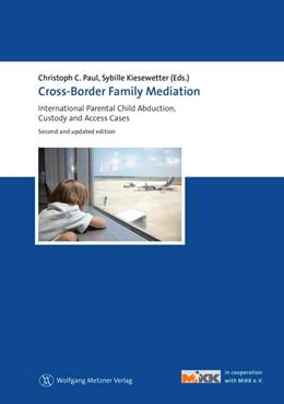 Abbildung von Paul / Kiesewetter (Eds.) | Cross-Border Family Mediation | 1. Auflage | 2014 | beck-shop.de