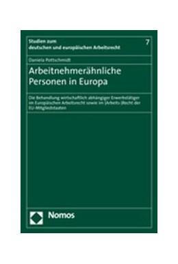 Abbildung von Pottschmidt | Arbeitnehmerähnliche Personen in Europa | 2006 | Die Behandlung wirtschaftlich ...