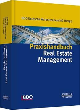 Abbildung von Praxishandbuch Real Estate Management | 2005 | Kompendium der Immobilienwirts...