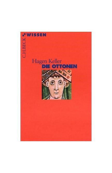 Cover: Hagen Keller, Die Ottonen