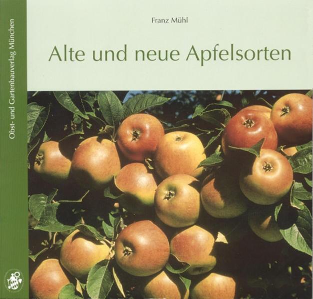 Alte und neue Apfelsorten | Mühl | 8. Auflage, 2014 | Buch (Cover)