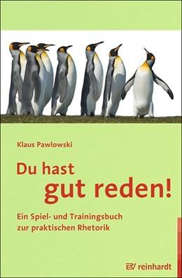 Abbildung von Pawlowski   Du hast gut reden!   1. Auflage   2015   beck-shop.de