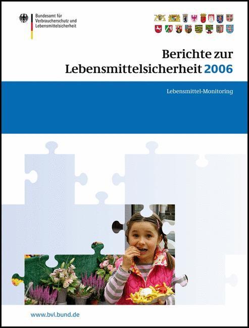 Berichte zur Lebensmittelsicherheit 2006 | Brandt, 2007 | Buch (Cover)