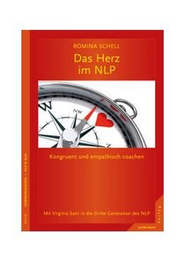Abbildung von Schell | Das Herz im NLP | 2015 | Kongruent und empathisch coach...