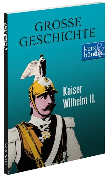 Kaiser Wilhelm II. | Offenberg, 2014 | Buch (Cover)