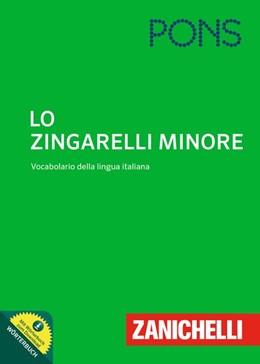 Abbildung von PONS Lo Zingarelli minore | 2015 | Vocabulario della Lingua Itali...