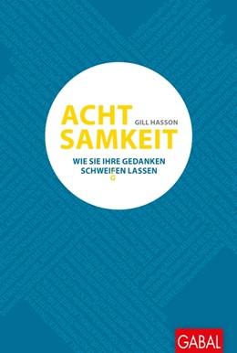 Abbildung von Hasson | Achtsamkeit | 1. Auflage | 2015 | beck-shop.de