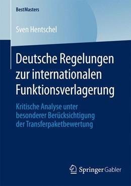 Abbildung von Hentschel   Deutsche Regelungen zur internationalen Funktionsverlagerung   2015   2014   Kritische Analyse unter besond...