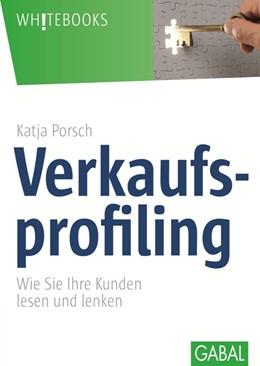 Abbildung von Porsch | Verkaufsprofiling | 2015 | Wie Sie Ihre Kunden lesen und ...