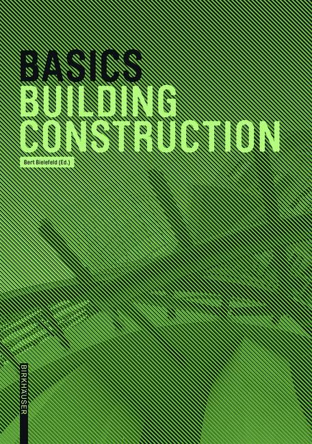 Basics Building Construction | Achilles / Bielefeld / Hanses, 2015 | Buch (Cover)