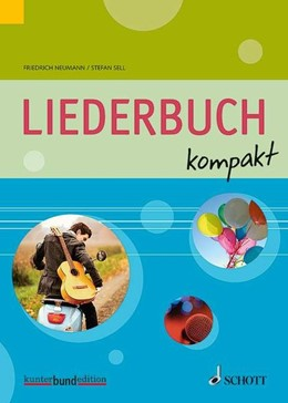 Abbildung von Sell / Neumann | Liederbuch kompakt | 1. Auflage | 2015 | beck-shop.de