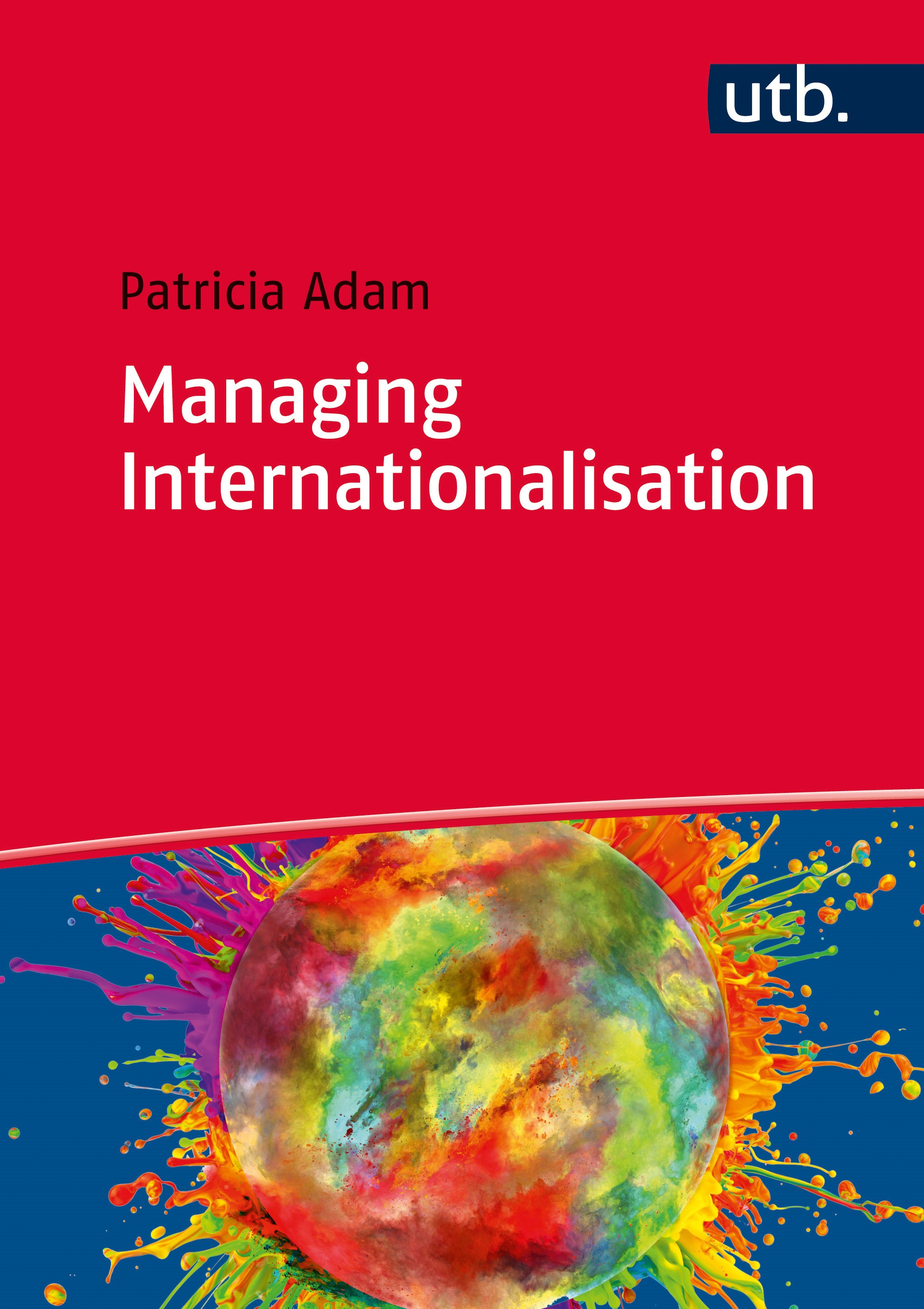 Managing Internationalisation | Adam | Aufl., 2015 | Buch (Cover)