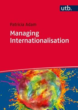 Abbildung von Adam | Managing Internationalisation | Aufl. | 2015
