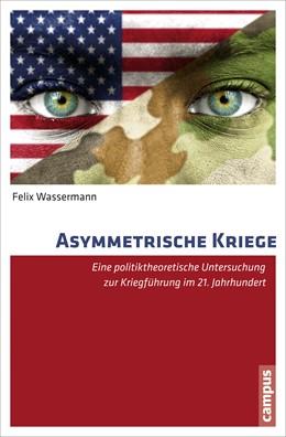 Abbildung von Wassermann | Asymmetrische Kriege | 1. Auflage | 2015 | beck-shop.de
