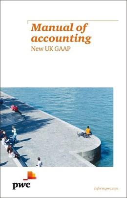 Abbildung von Manual of Accounting - New UK GAAP | 2013