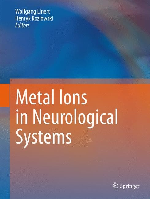 Abbildung von Linert / Kozlowski | Metal Ions in Neurological Systems | 2014