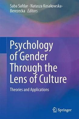 Abbildung von Safdar / Kosakowska-Berezecka | Psychology of Gender Through the Lens of Culture | 1. Auflage | 2015 | beck-shop.de