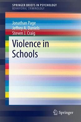 Abbildung von Page / Daniels | Violence in Schools | 1. Auflage | 2015 | beck-shop.de