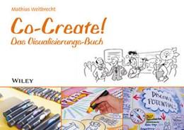Abbildung von Weitbrecht | Co-Create! | 1. Auflage | 2015 | beck-shop.de