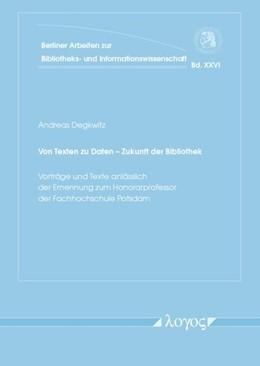 Abbildung von Degkwitz | Von Texten zu Daten -- Zukunft der Bibliothek | 1. Auflage | 2014 | 26 | beck-shop.de