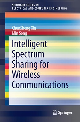 Abbildung von Xin / Song | Spectrum Sharing for Wireless Communications | 2015 | 2015