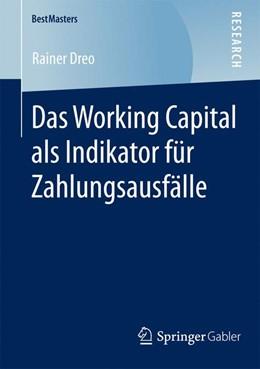 Abbildung von Dreo | Das Working Capital als Indikator für Zahlungsausfälle | 2015 | 2014