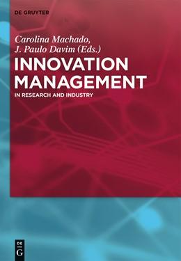 Abbildung von Machado / Davim | Innovation Management | 1. Auflage | 2015 | beck-shop.de