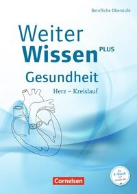 WeiterWissen Gesundheit • Herz - Kreislauf   Bräutigam / Ripsam, 2015   Buch (Cover)
