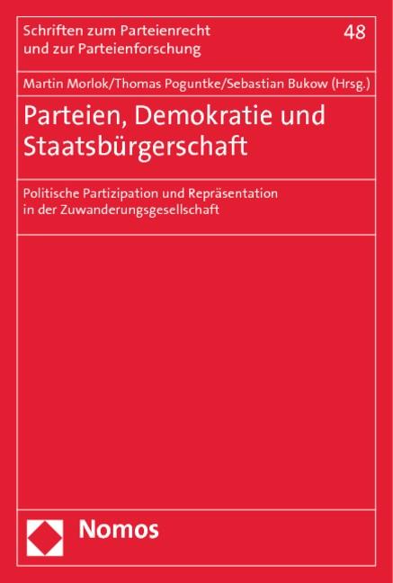 Parteien, Demokratie und Staatsbürgerschaft | Morlok / Poguntke / Bukow (Hrsg.), 2014 | Buch (Cover)