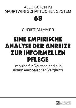 Abbildung von Maier | Eine empirische Analyse der Anreize zur informellen Pflege | 1. Auflage | 2014 | 68 | beck-shop.de