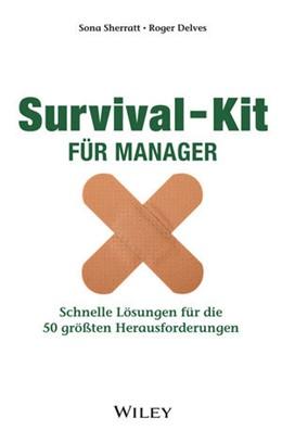 Abbildung von Sherratt / Delves | Survival-Kit für Manager | 1. Auflage | 2015 | beck-shop.de