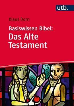 Abbildung von Dorn   Basiswissen Bibel: Das Alte Testament   2015