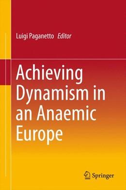 Abbildung von Paganetto   Achieving Dynamism in an Anaemic Europe   1. Auflage   2015   beck-shop.de