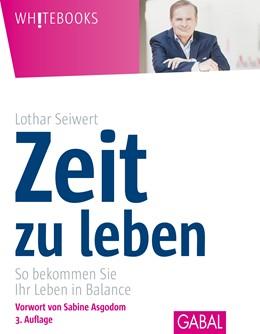 Abbildung von Seiwert | Zeit zu leben | 1. Auflage | 2015 | beck-shop.de