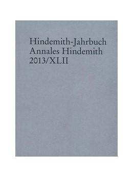 Abbildung von Hindemith-Jahrbuch | 1. Auflage | 2014 | beck-shop.de
