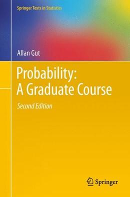 Abbildung von Gut   Probability: A Graduate Course   2. Auflage   2014   75   beck-shop.de