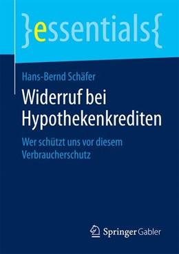 Abbildung von Schäfer   Widerruf bei Hypothekenkrediten   2015   2014   Wer schützt uns vor diesem Ver...