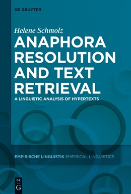 Abbildung von Schmolz | Anaphora Resolution and Text Retrieval | 2015 | A Linguistic Analysis of Hyper... | 3