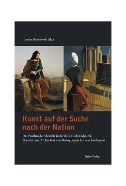 Abbildung von Dombrowski | Kunst auf der Suche nach der Nation | 2013 | Das Problem der Identität in d...
