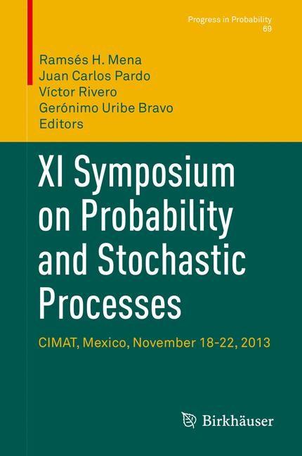 Abbildung von Mena / Pardo / Rivero / Uribe Bravo | XI Symposium on Probability and Stochastic Processes | 1st ed. 2015 | 2015