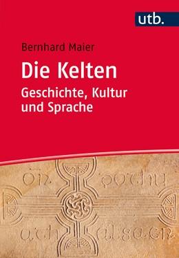 Abbildung von Maier | Die Kelten – Geschichte, Kultur und Sprache | 1. Auflage | 2015 | beck-shop.de