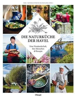 Abbildung von Singgih | Die Naturküche der Havel | 1. Auflage | 2015 | beck-shop.de