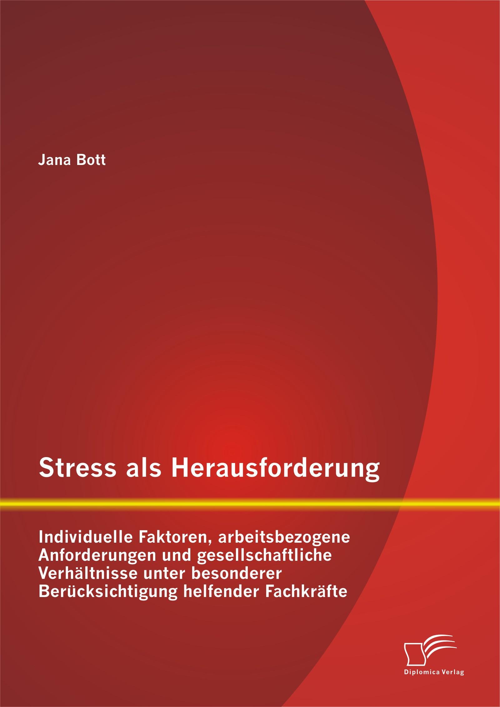 Abbildung von Bott   Stress als Herausforderung   Erstauflage   2014