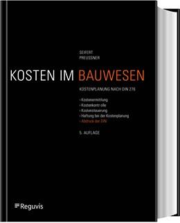 Abbildung von Seifert / Preussner   Baukostenplanung   5., neu bearbeitete und erweiterte Auflage   2019   Kostenermittlungen, Kostenkont...