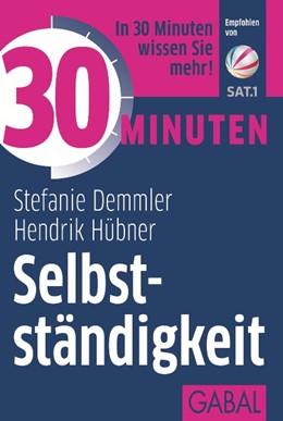 Abbildung von Demmler / Hübner   30 Minuten Selbstständigkeit   1. Auflage   2015   642   beck-shop.de